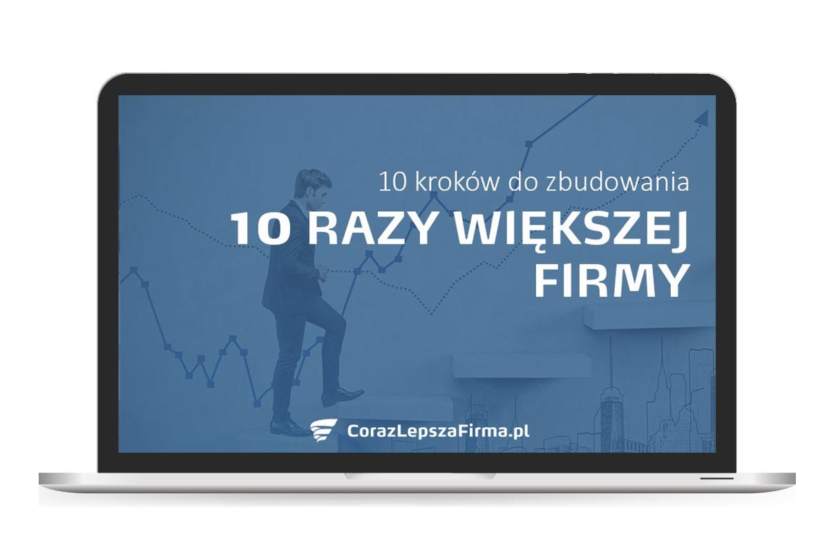 Szkolenie wideo 10 kroków do zbudowania 10 razy większej firmy